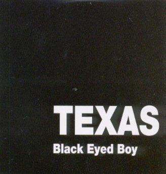 Black Eyed Boy TEXAS-3
