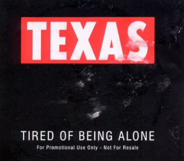 Tired Of Being Alone TEXDJ8